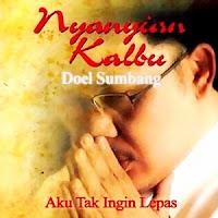 Doel Sumbang - Nyanyian Kalbu (Full Album 2007)