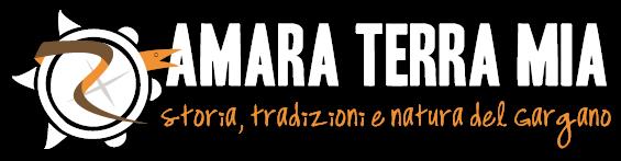 Amara terra mia | Storia, tradizioni e natura del Gargano