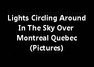 Lights Circling Around In The Sky Over Montreal Quebec (Pictures)