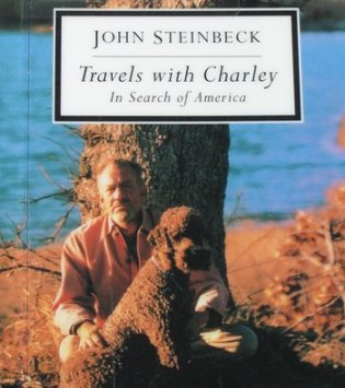 Travels with Charley by John Steinbeck in Search of America