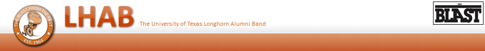 The University of Texas Longhorn Alumni Band - The Blast Blog