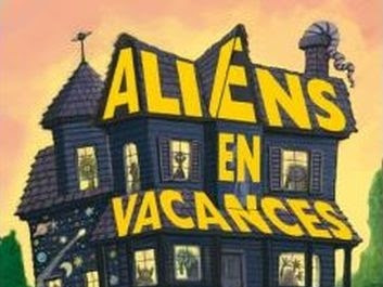 Aliens en vacances, tome 1 de Clete Barrett Smith