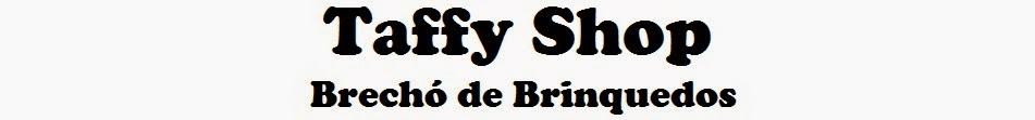 Taffy Shop - Brechó de Brinquedos
