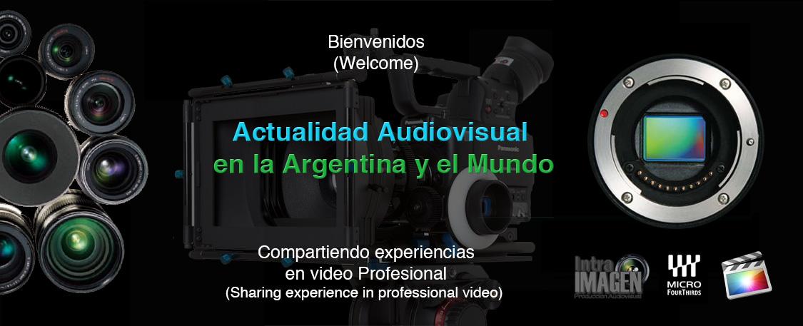 """PANASONIC AG AF100, """"EN LA ARGENTINA y EL MUNDO"""""""
