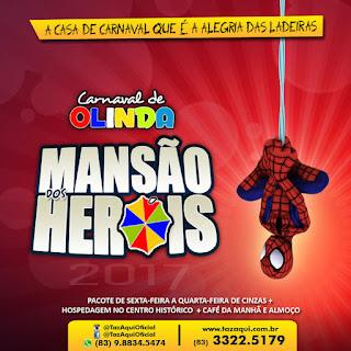 Mansão dos Heróis | Carnaval de Olinda 2017