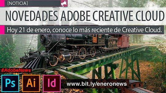 Hoy, conoce las novedades de Adobe Creative Cloud