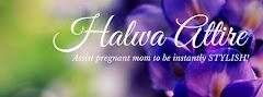 HALWA ATTIRE :Only The Best Stylish Maternity Attire