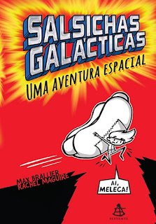 Salsichas Galácticas (Max Brallier)