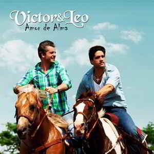 VICTOR E LEO/AMOR DE ALMA