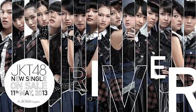 Download Lagu JKT48 River, download lagu river , download jkt48 river
