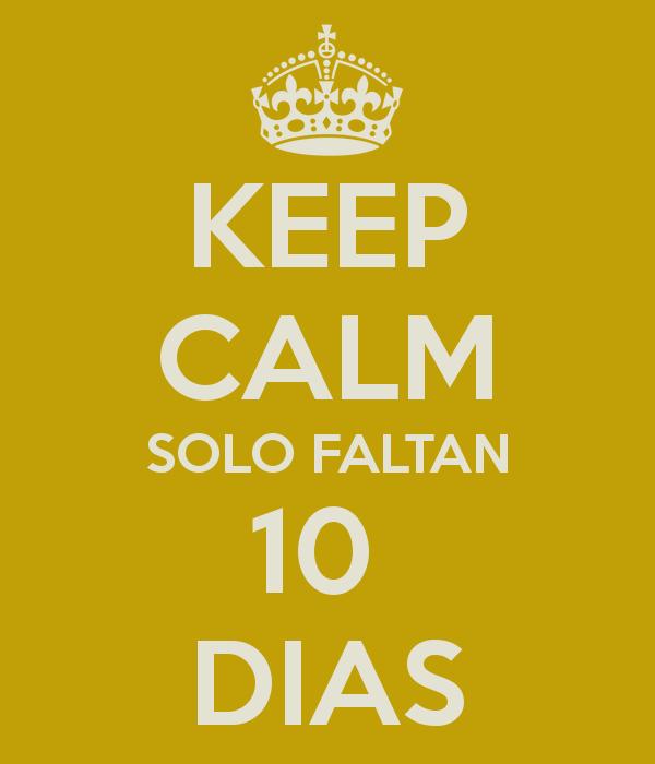 keep-calm-solo-faltan-10-dias.png