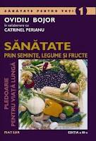 Sanatate prin seminte legume si fructe