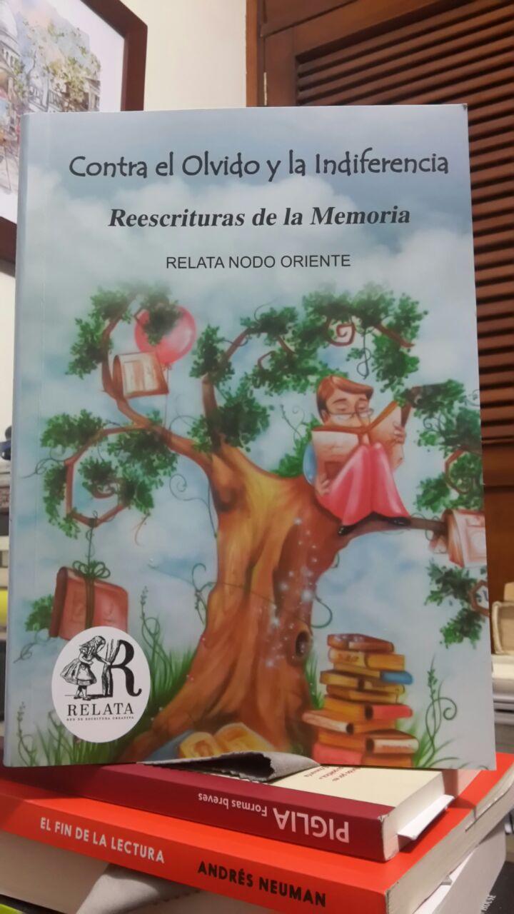 RELATA: CCONTRA EL OLVIDO Y LA INDIFERENCIA