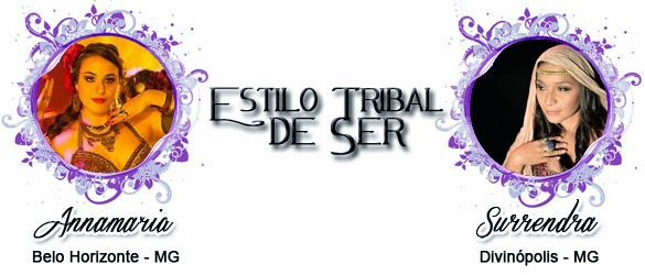 http://aerithtribalfusion.blogspot.com.br/2014/03/estilo-tribal-de-ser-por-anamaria.html