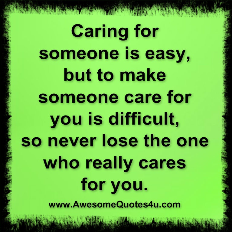Caring For Friends Quotes Caring for someone is easy  Not Caring Relationship Quotes
