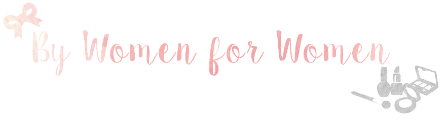 BY WOMEN, FOR WOMEN: Blog Lifestyle et Co