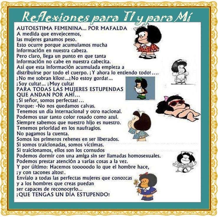 Reflexiones para TI y para MÍ: * AUTOESTIMA FEMENINA... por Mafalda