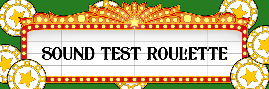 Sound Test Roulette