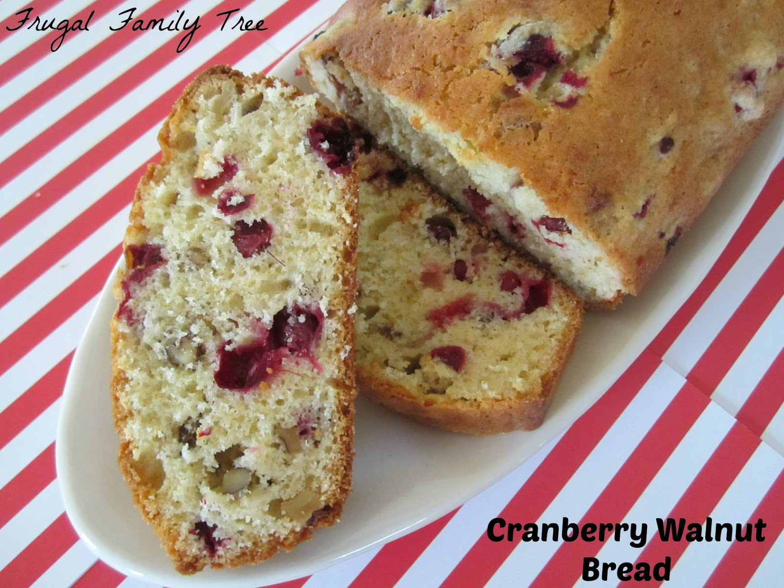 Christmas Cranberry Walnut Bread | Frugal Family Tree