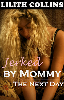 Erotica eBook Online Jerked by Mommy (The Next Day)