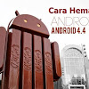 5 Cara Ampuh Agar Baterai Android KitKat Awet & Tahan Lama