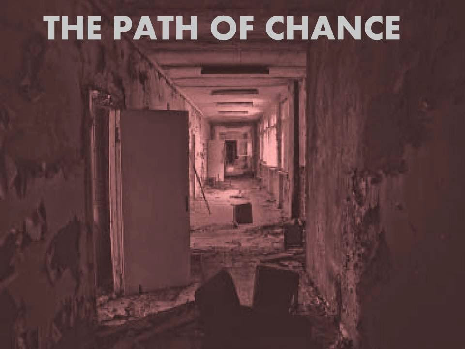 THE PATH OF CHANCE