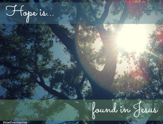 Hope Is Found In Jesus
