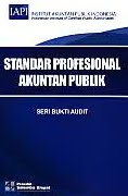 ajibayustore  Judul Buku : Standar Profesional Akuntan Publik - Seri Bukti Audit Pengarang : Institut Akuntan Publik Indonesia (IAPI) Penerbit : Salemba Empat