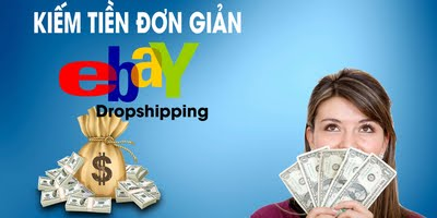 Kiếm Tiền Với Ebay
