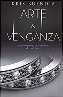 Arte y Venganza (Arte y placer 2)- Kris Buendia