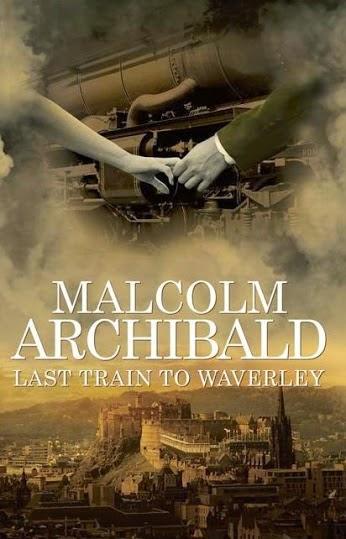 last train to waverley malcom archibald