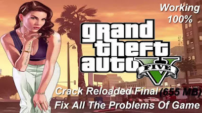 How To Download and Install Final RELOADED crack For Grand Theft Auto V Pc Game – Fix All The Problems Of The Game – Reloaded - Final Crack – Original Version 2015 – 655 MB – Working 100% .
