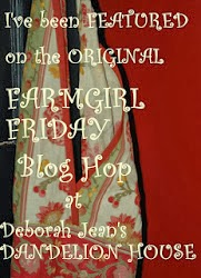 Check out the Farmgirl Friday blog hop!