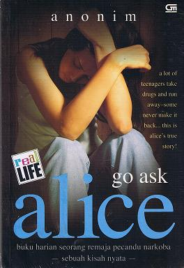 go ask alice book review essays Go ask alice summary this essay go ask alice summary and other 64,000+ term papers, college essay examples and free essays are available now on reviewessayscom autor: review • february 18, 2011 • essay • 1,248 words (5 pages) • 550 views.