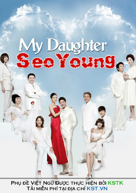 My daughter Seo Young - Seo Young của bố - 내 딸 서영이