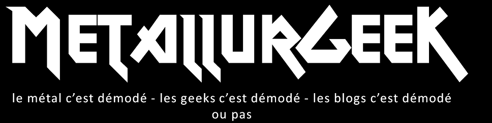MetallurGeeK (Metal et Geek)