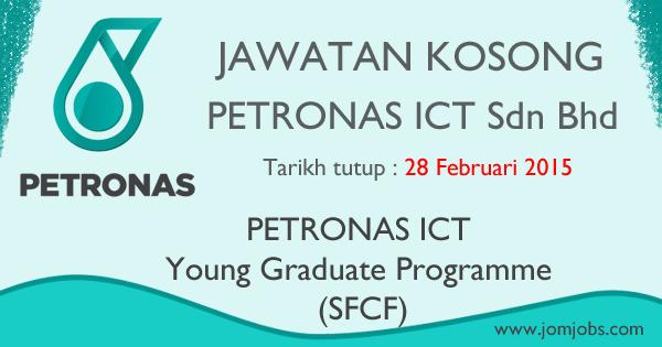 Jawatan Kosong PETRONAS ICT Sdn Bhd 2015