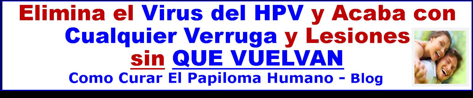 --►Como Curar El Papiloma Humano◄--