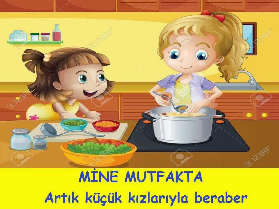 Mine ile kızlarının mutfağına hoş geldiniz