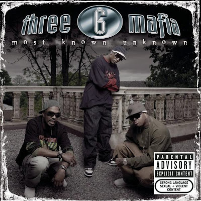 Three_6_Mafia-Most_Known_Unknown-(Unreleased_Bonus_Tracks)-2005-0MNi_INT