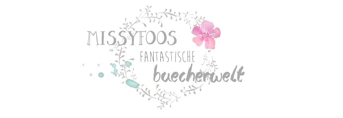 ♥︎  MissyFoos fantastische Bücherwelt  ♥︎