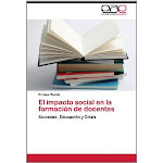 El impacto  social en la formacion de docentes: Sociedad, Educación y Crisis