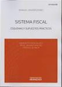 Sistema Fiscal. Manuales Técnicos Especializados de Derecho.