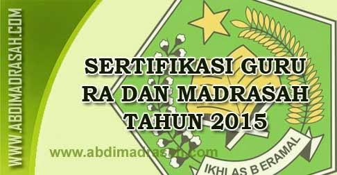 Sertifikasi Guru RA dan Madrasah Tahun 2015