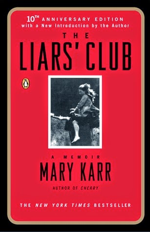 http://www.amazon.com/Liars-Club-Memoir-Mary-Karr-ebook/dp/B008LY24II/ref=sr_1_1?s=digital-text&ie=UTF8&qid=1412356061&sr=1-1&keywords=the+liars+club+mary+karr