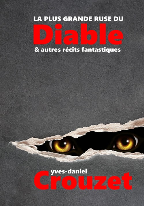 La plus grande ruse du Diable