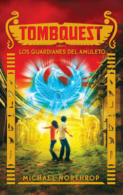 LIBRO - Tombquest 2 Los Guardianes del Amuleto  Michael Northrop (Puck - 2016)  LITERATURA INFANTIL Y JUVENIL  Edición papel & digital ebook kindle  Comprar en Amazon España