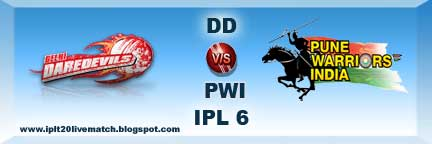 IPL 6 DD vs PWI Live Streaming Video and Highlight Video Match