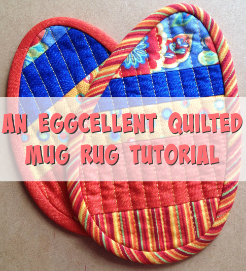 An Eggcellent Quilted Mug Rug Tutorial