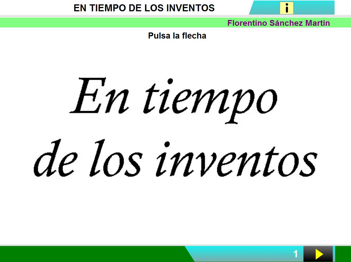 http://cplosangeles.juntaextremadura.net/web/edilim/curso_2/cmedio/pasado02/inventos02/inventos02.html